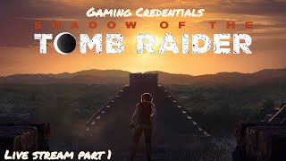 Shadow of the tomb raider lets play livestream !!!!!!!!