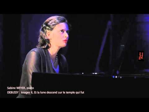 DEBUSSY / Sabine Weyer, piano