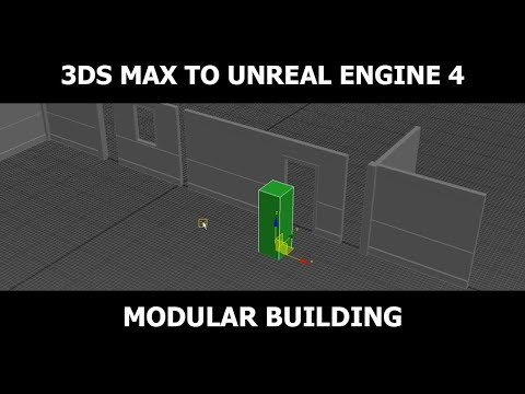"3DS Max to Unreal Engine 4 ""Modular Building"""
