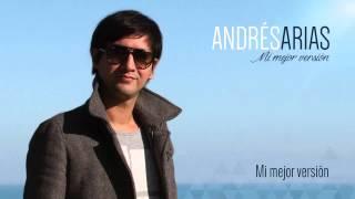 Andrés Arias Music - Mi mejor versión
