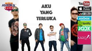 Amora Band - Aku Yang Terluka (Official Lyrics Video)