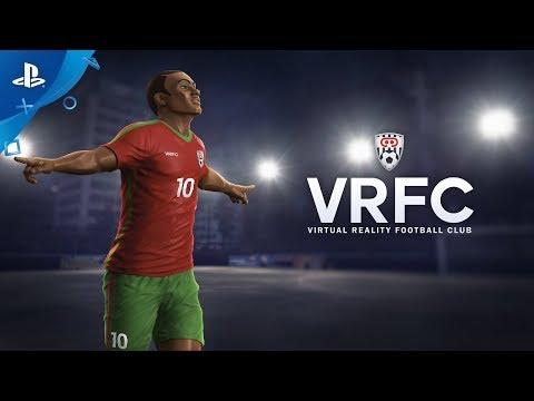 VRFC Virtual Reality Football Club - Launch Trailer   PS VR