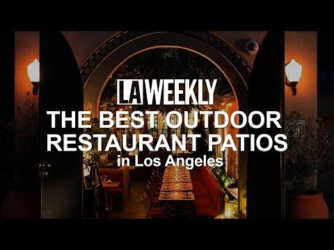 The Best Outdoor Restaurant Patios in LA