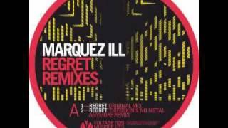 Marquez Ill - Regret (The Glitz Remix)
