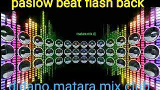 Pas Low Beat Non-stop Flash Back [ft Djadrian]