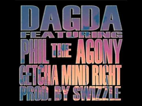 Dagda & Phil The Agony - Getcha Mind Right (prod. Swizzle)