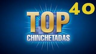 TOP Chinchetadas #40 - Chinchelote, el regreso!