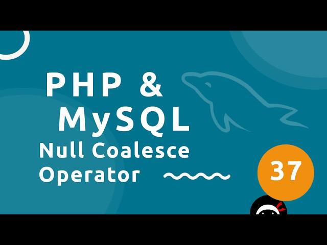PHP Tutorial (& MySQL) #37 - Null Coalescing