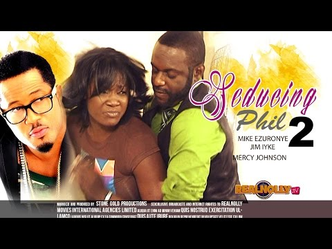 Seducing Phil [part 2] - Latest Nigerian Nollywood Movies