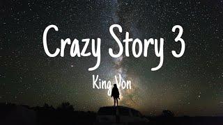 King Von - Crazy Story 3 (Lyrics)