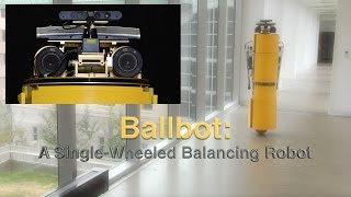 Ballbot : A Single-Wheeled Balancing Robot