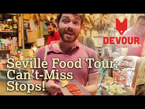 Seville Food Tour: Can't-Miss Stops! | Devour Seville