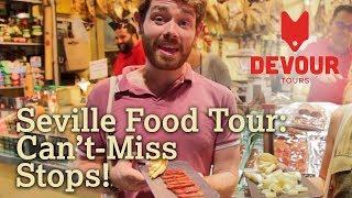 Seville Food Tour: Can't-Miss Stops! | Devour Seville