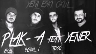 Gambar cover Plak-A feat.Yener Çevik - Yeni Eski Okul