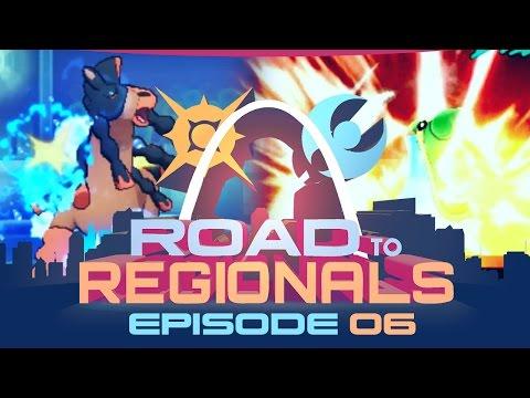 COMEBACK KIDS?!! Road to Regionals VGC 2017! w/ Alex Ogloza! Episode 06 - Pokemon Sun and Moon