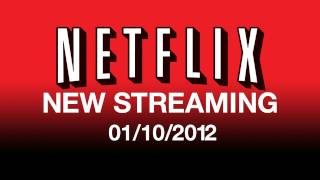 New On Netflix Streaming 01/10/12 - Streaming Movies