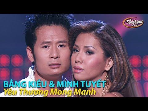 Minh Tuyết & Bằng Kiều - Yêu Thương Mong Manh (Đức Trí, Hà Quang Minh) PBN 79