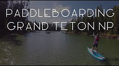 Paddleboarding String Lake in Grand Teton National Park - TMWE S02 E84