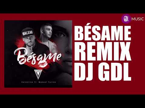 Bésame Valentino Ft Manuel Turizo | Remix | DJ GDL