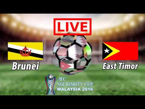 Brunei vs East Timor live Solidarity Cup 2016