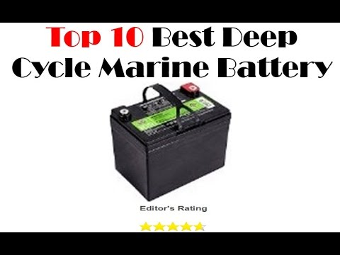 Top 10 Best Deep Cycle Marine Battery