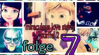 Miraculous love story staffel 2 folge 7