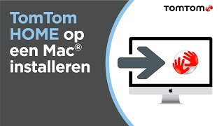 TomTom HOME op een Mac® installeren