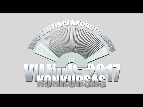 Accordion competition Vilnius 2017 - Cat. E (No age limit) Second round