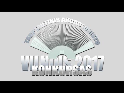 Accordion competition Vilnius 2017 - Cat. E (No age limit) Second round