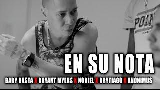 Baby Rasta, Bryant Myers, Noriel, Anonimus, Brytiago - En su Nota (PREVIEW)