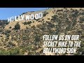 HOW TO GET TO THE HOLLYWOOD SIGN // SECRET HIKE