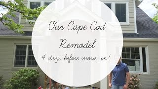 Cape Cod Remodel - 4 days until Move-IN!