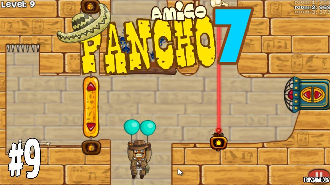 amigo pancho 7 level 9 walkthrough youtube