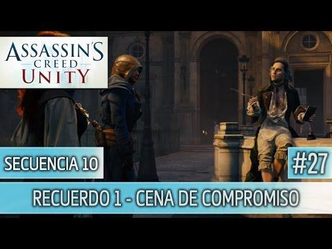 Assassin's Creed Unity - Guia Walkthrough - Secuencia 10 - Cena de compromiso al 100% | Español