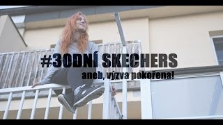 #30DníSkechers | aneb VÝZVA POKOŘENA! | NATYLA
