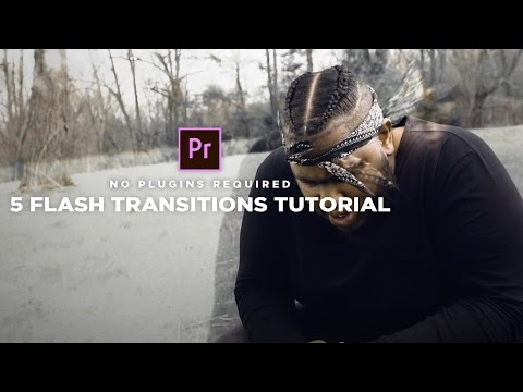5 Flash Transition Effects (Adobe Premiere Pro Tutorial)