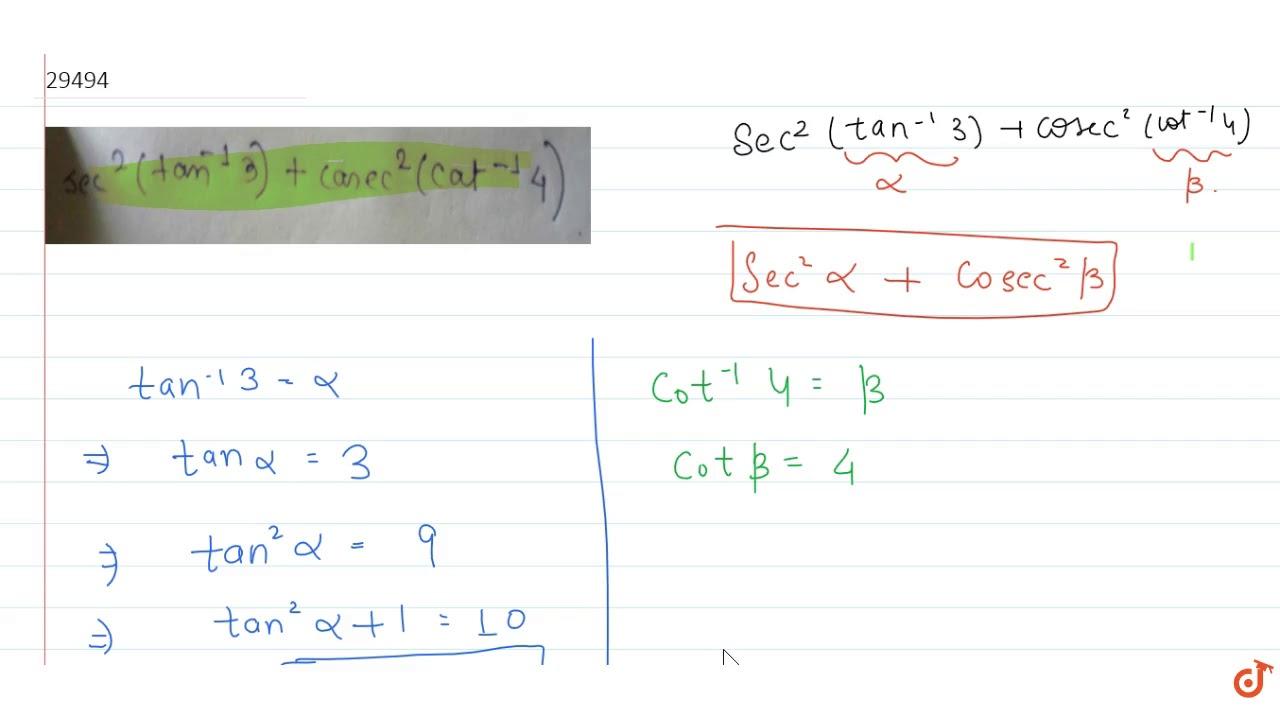 ` sec^2 (tan^-1 3) + cosec^2 (cot^-1 4)` - YouTube
