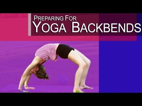 Yoga - Preparing For A Yoga Backbend