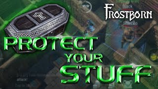 10 Ways to Protect your Stuff in Frostborn