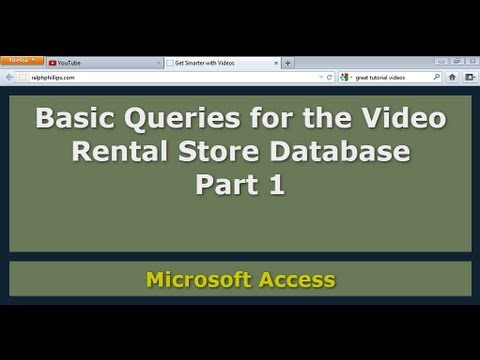 Basic Queries for the Access Database Video Rental Store - Part 1