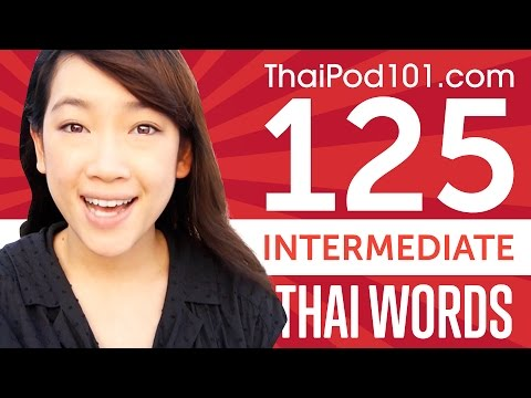 Learn 125 Intermediate Thai Words in 36 Minutes! Thai Vocabu