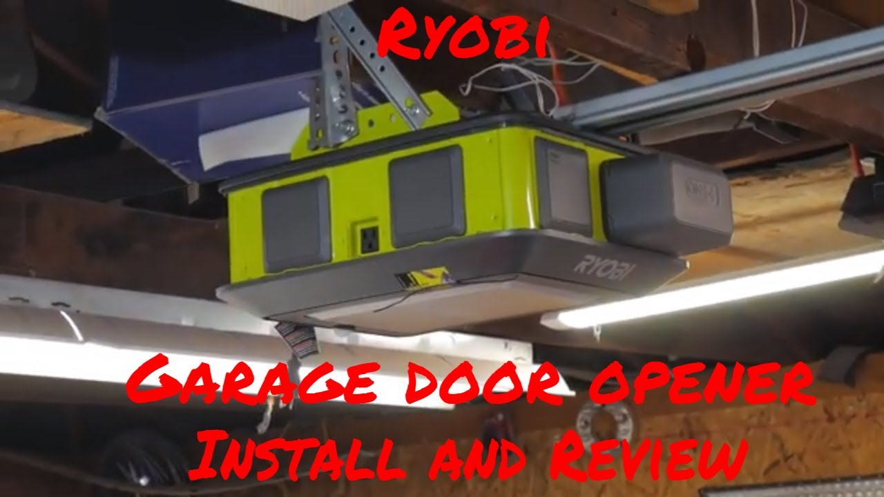 Ryobi Garage Door Fan How To Install A Ryobi Garage Door Opener Review