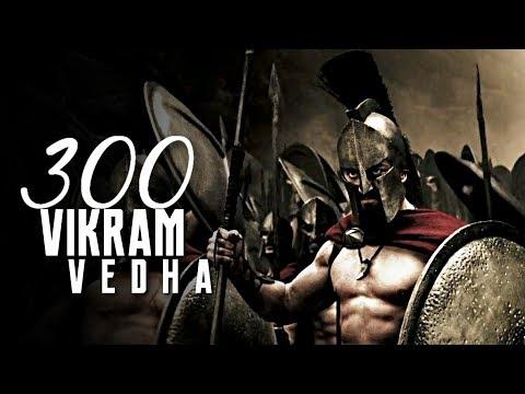 300 || Karuppu Vellai (Vikram Vedha)
