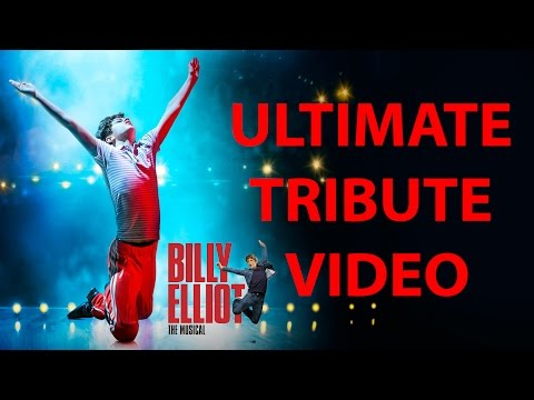 Billy Elliot The Musical Ultimate Tribute Video