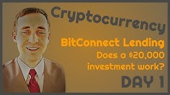 $20K BitConnect, Day 1: Does a $20,000 investment work?