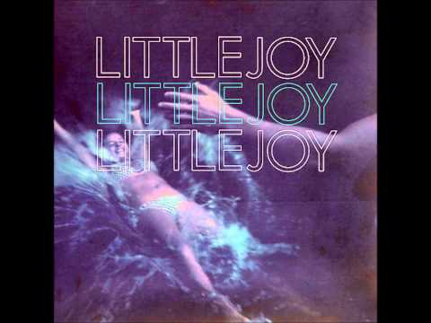 Don't Watch Me Dancing - Little Joy