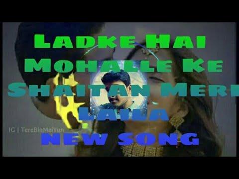 Dj remix  Ladke Hai Mohalle Ke Shaitan Meri Laila By zeeshan hossain