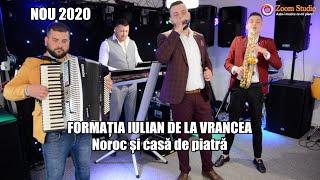 Descarca FORMATIA IULIAN DE LA VRANCEA - NOROC SI CASA DE PIATRA NOU 2020