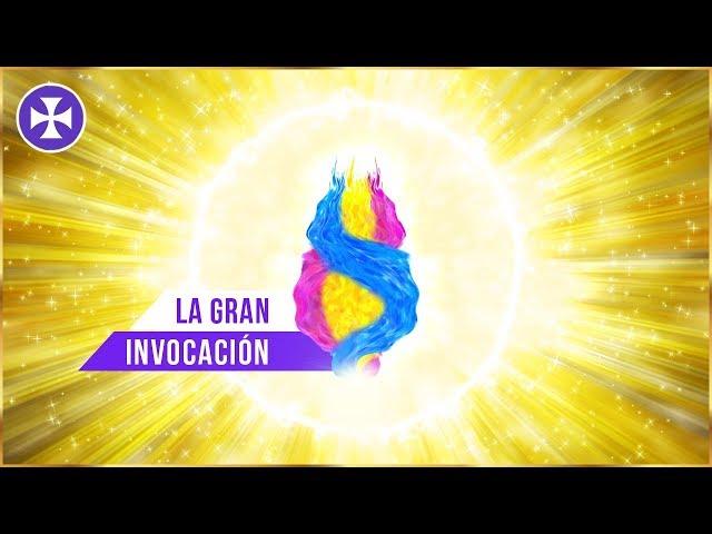 LA GRAN INVOCACIÓN - Yo Soy Espiritual