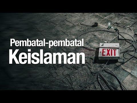 Ceramah Agama Islam: Pembatal-pembatal Keislaman - Ustadz Ahmad Zainuddin, Lc.
